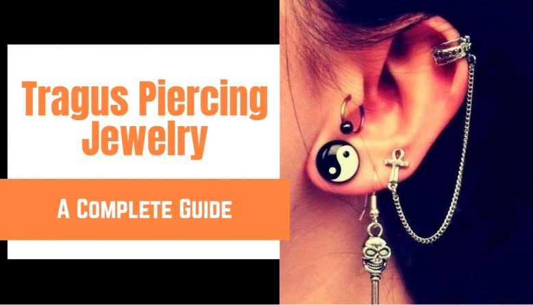 Tragus Piercing Jewelry Guide